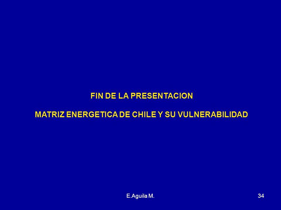 MATRIZ ENERGETICA DE CHILE Y SU VULNERABILIDAD