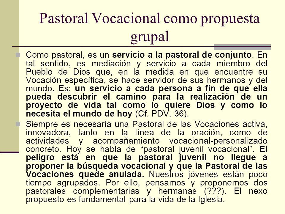 Pastoral Vocacional como propuesta grupal
