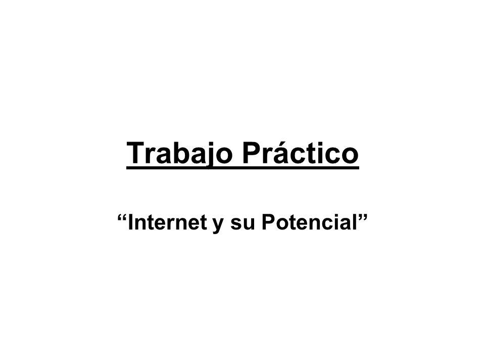 Internet y su Potencial