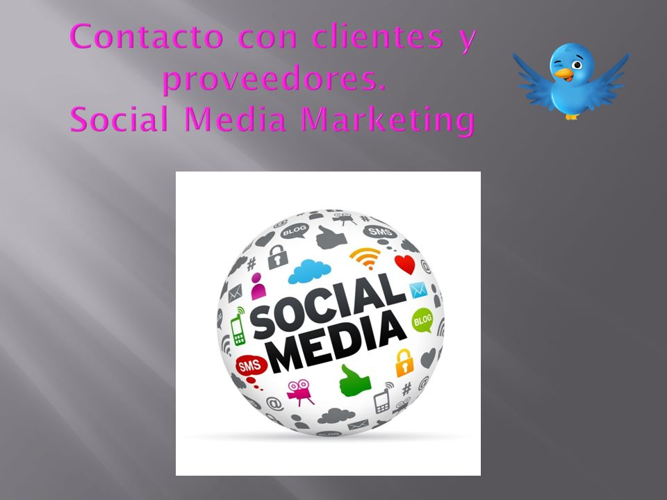Contacto con clientes y proveedores. Social Media Marketing