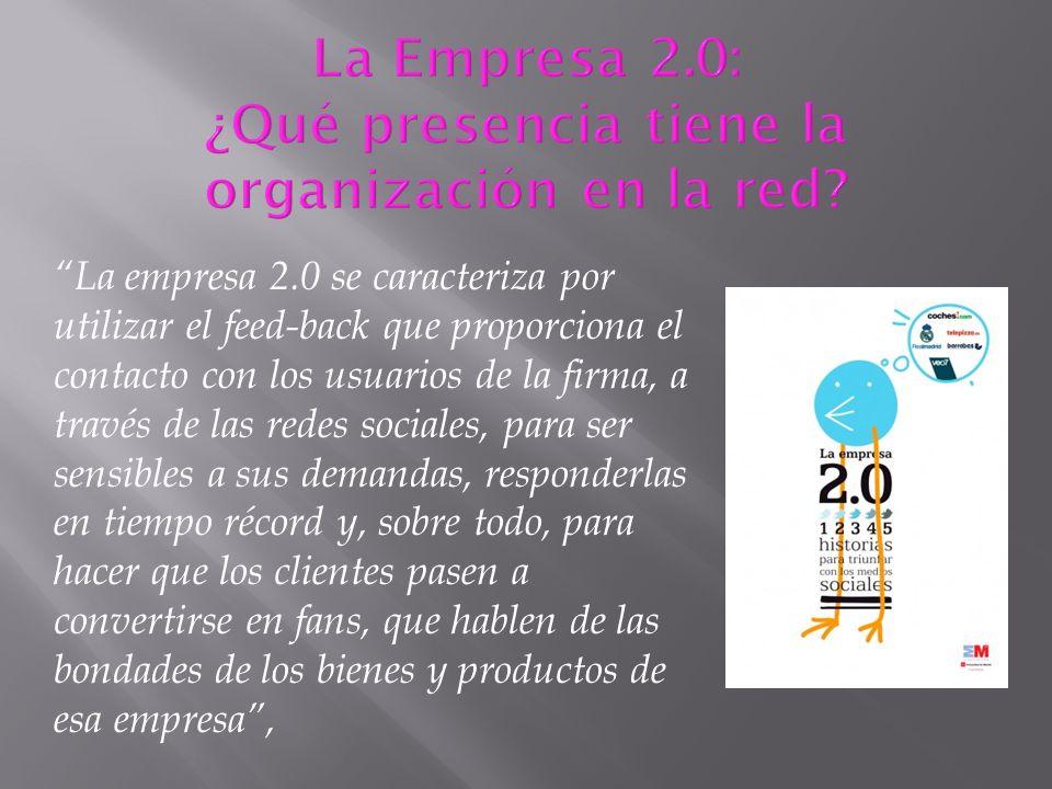 La Empresa 2.0: ¿Qué presencia tiene la organización en la red