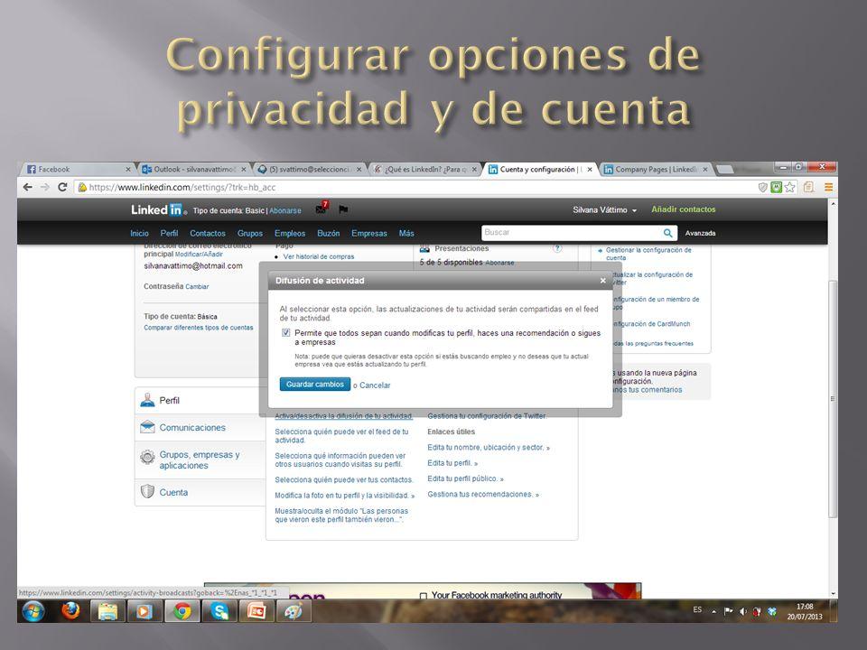 Configurar opciones de privacidad y de cuenta