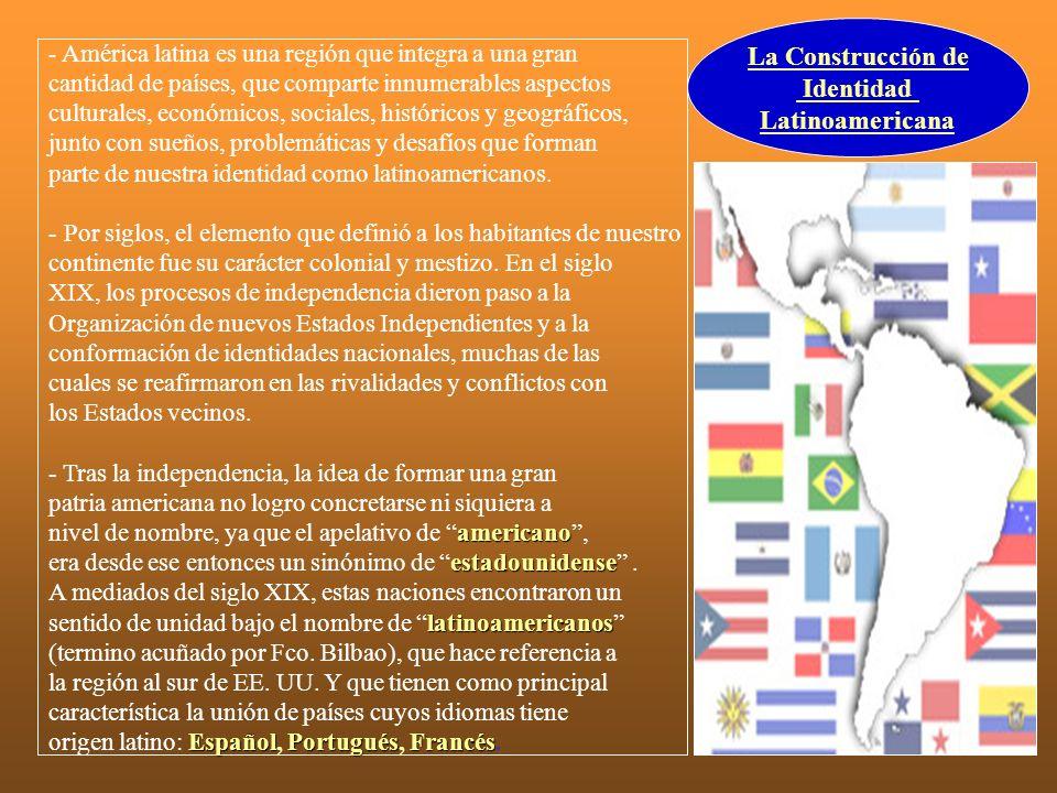 La Construcción de Identidad Latinoamericana