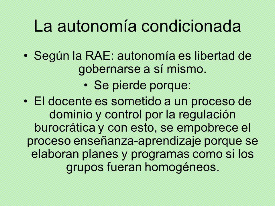 La autonomía condicionada