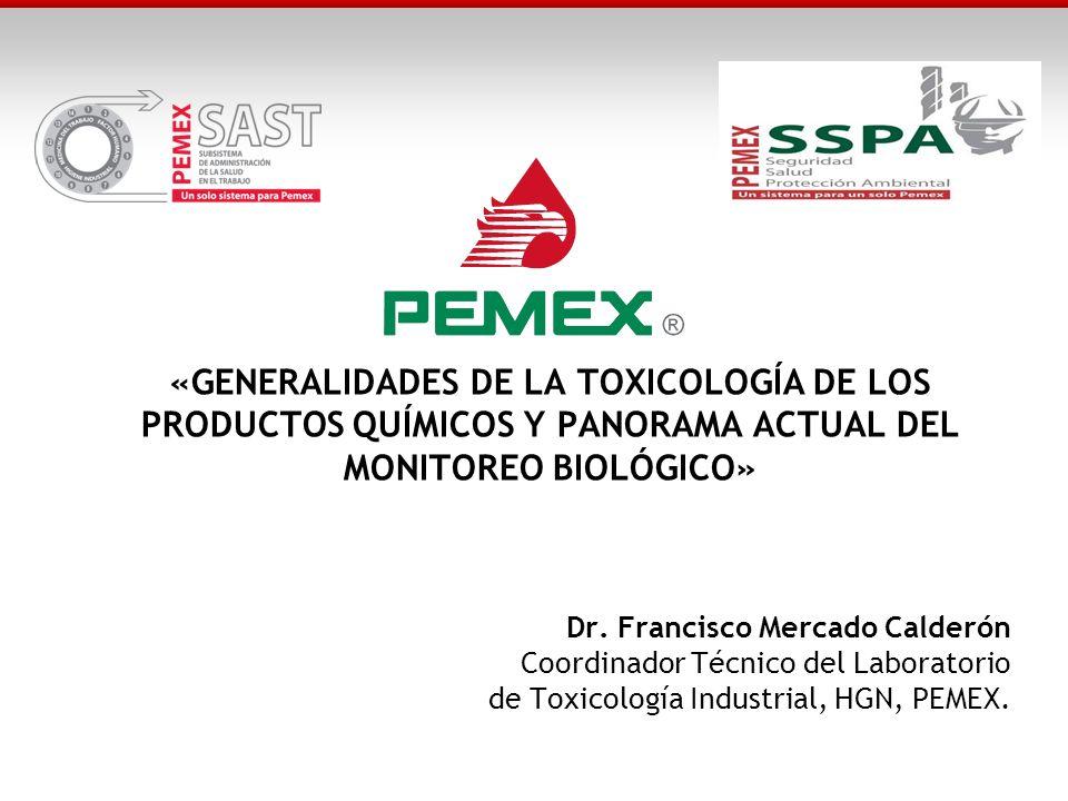 «GENERALIDADES DE LA TOXICOLOGÍA DE LOS PRODUCTOS QUÍMICOS Y PANORAMA ACTUAL DEL MONITOREO BIOLÓGICO»