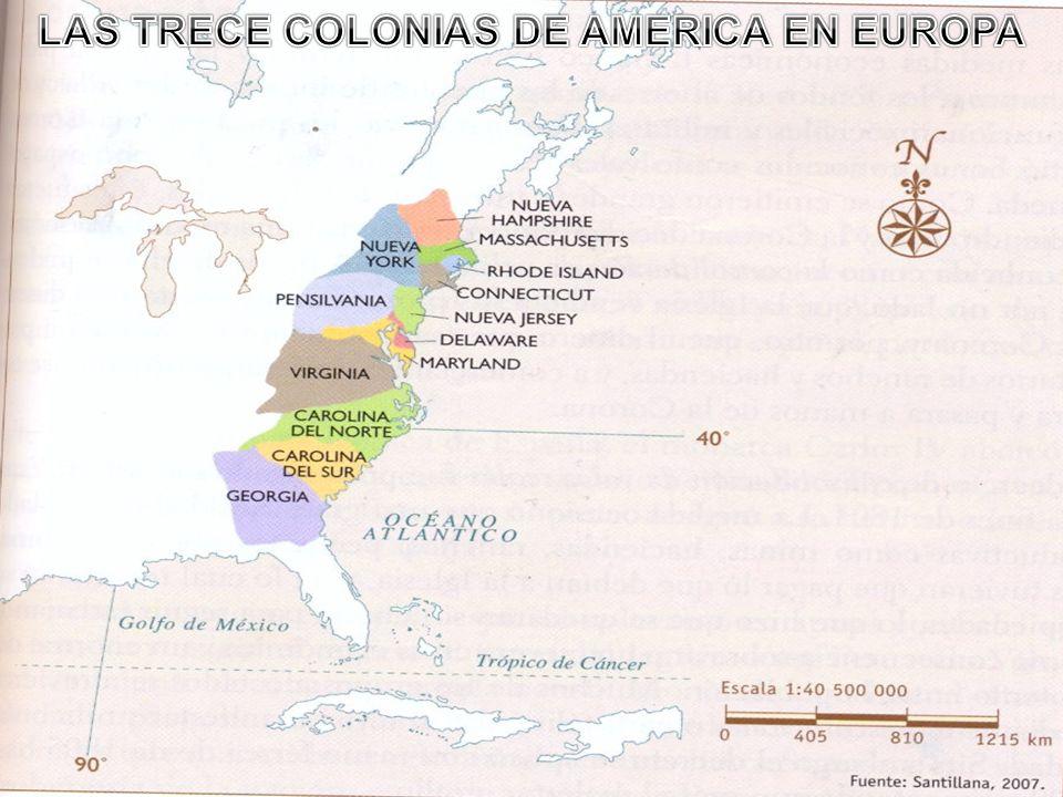 LAS TRECE COLONIAS DE AMERICA EN EUROPA