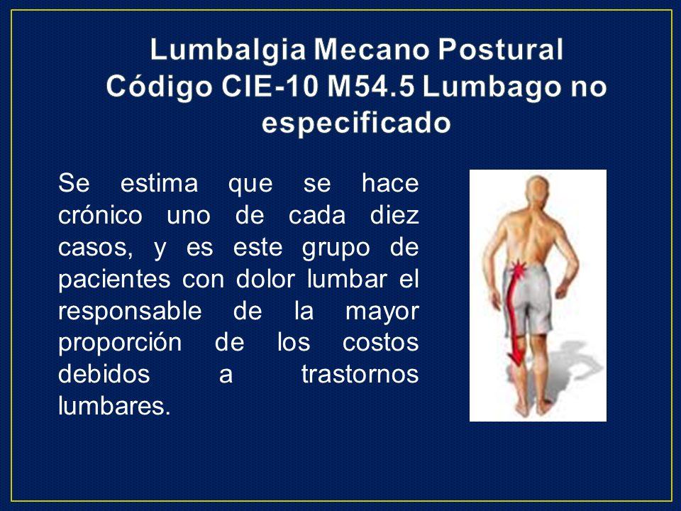 Lumbalgia Mecano Postural Código CIE-10 M54.5 Lumbago no especificado