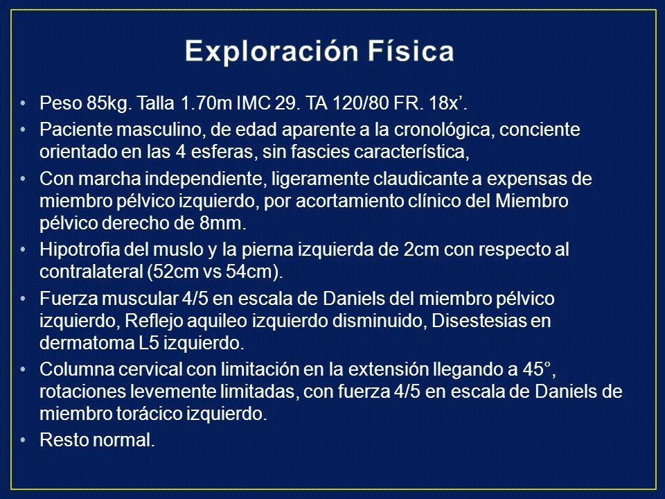 Exploración Física Peso 85kg. Talla 1.70m IMC 29. TA 120/80 FR. 18x'.