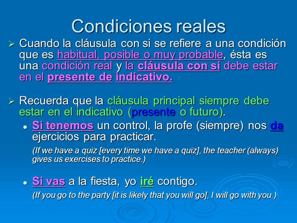 Condiciones reales