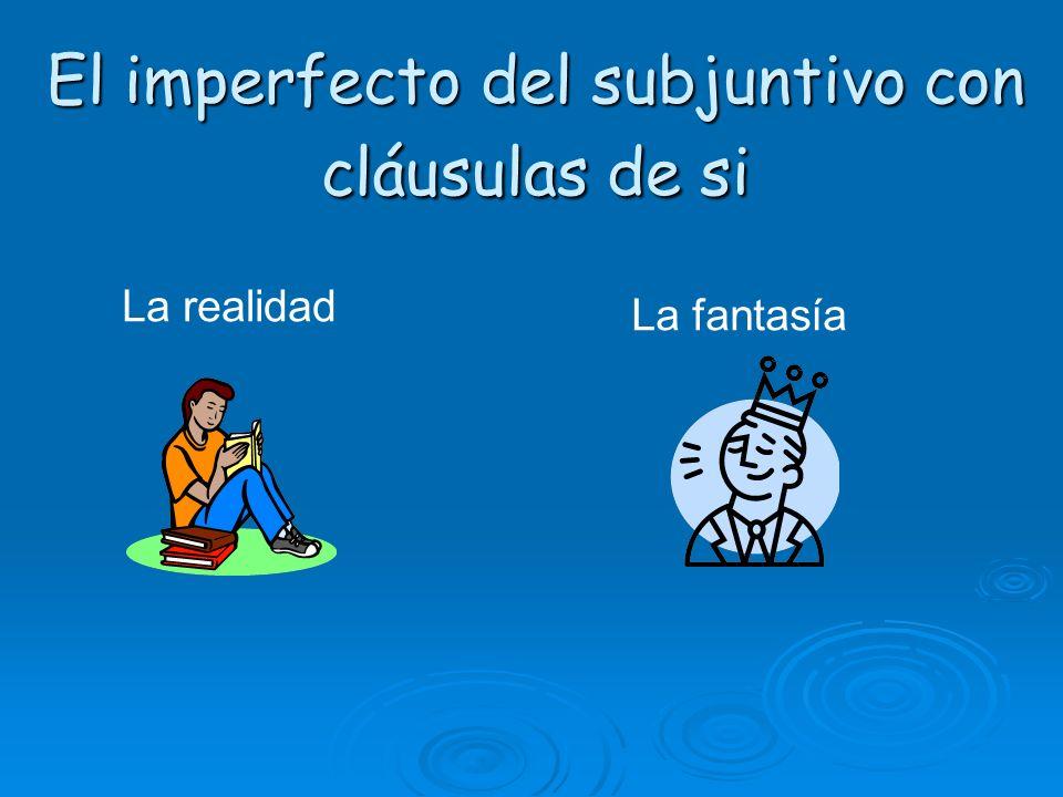 El imperfecto del subjuntivo con cláusulas de si