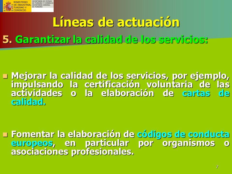 Líneas de actuación 5. Garantizar la calidad de los servicios: