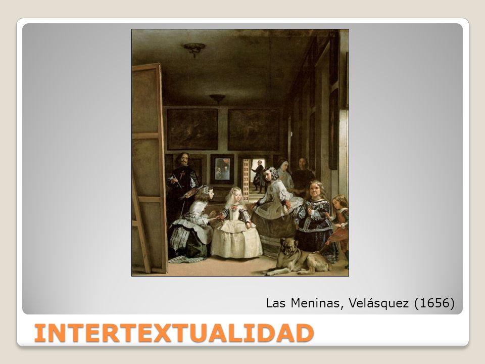 INTERTEXTUALIDAD Las Meninas, Velásquez (1656)