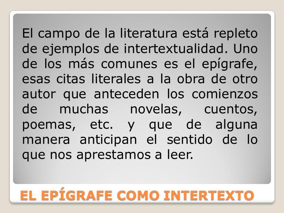 EL EPÍGRAFE COMO INTERTEXTO