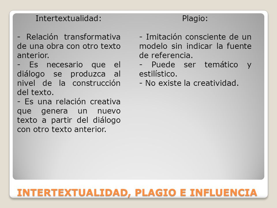 INTERTEXTUALIDAD, PLAGIO E INFLUENCIA