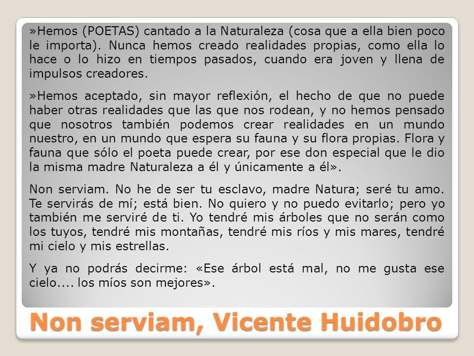 Non serviam, Vicente Huidobro