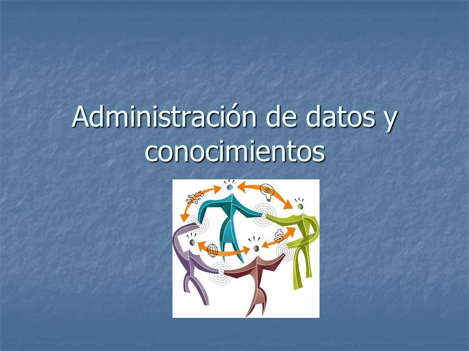 Administración de datos y conocimientos