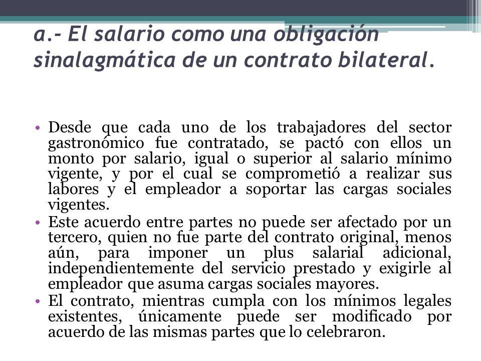 a.- El salario como una obligación sinalagmática de un contrato bilateral.