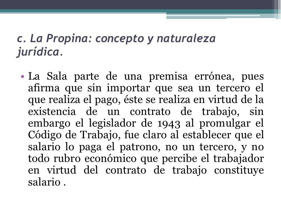 c. La Propina: concepto y naturaleza jurídica.