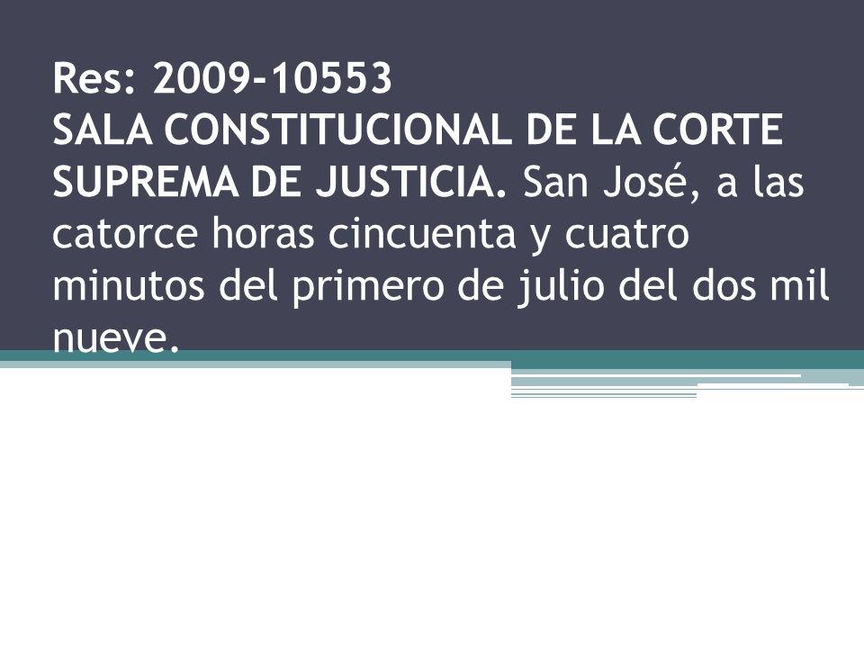 Res: 2009-10553 SALA CONSTITUCIONAL DE LA CORTE SUPREMA DE JUSTICIA
