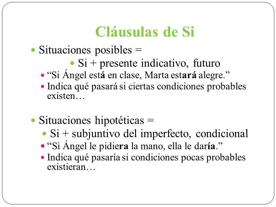 Cláusulas de Si Situaciones posibles =