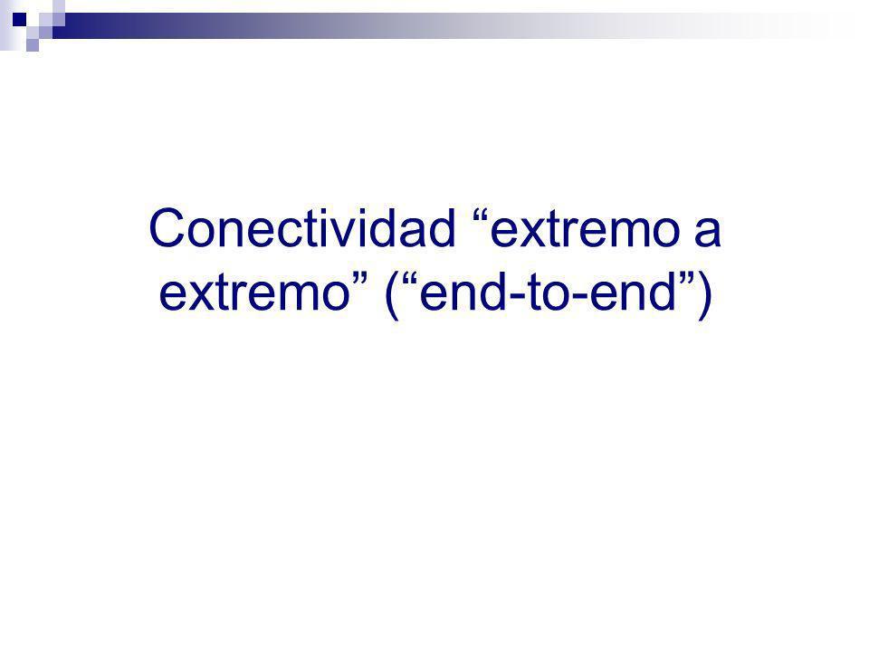 Conectividad extremo a extremo ( end-to-end )