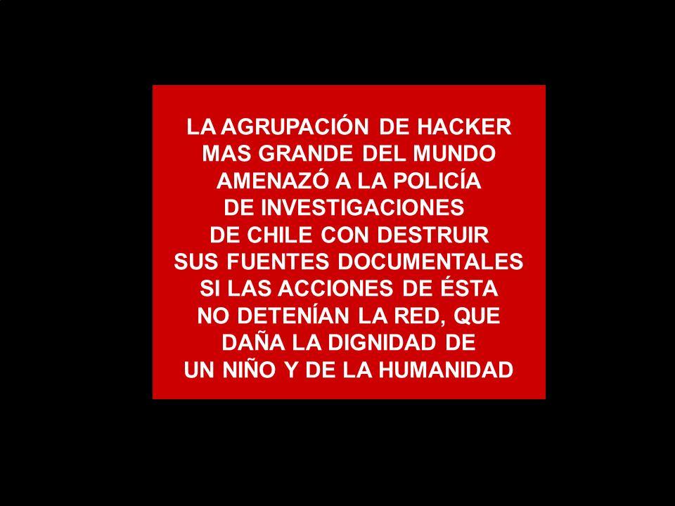 LA AGRUPACIÓN DE HACKER MAS GRANDE DEL MUNDO AMENAZÓ A LA POLICÍA