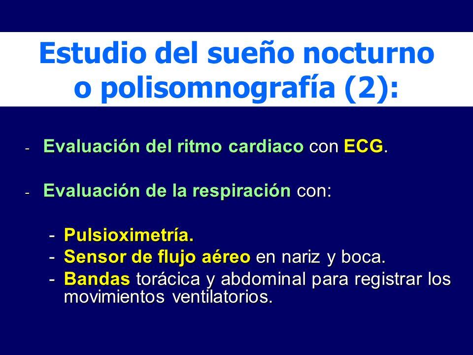 Estudio del sueño nocturno o polisomnografía (2):