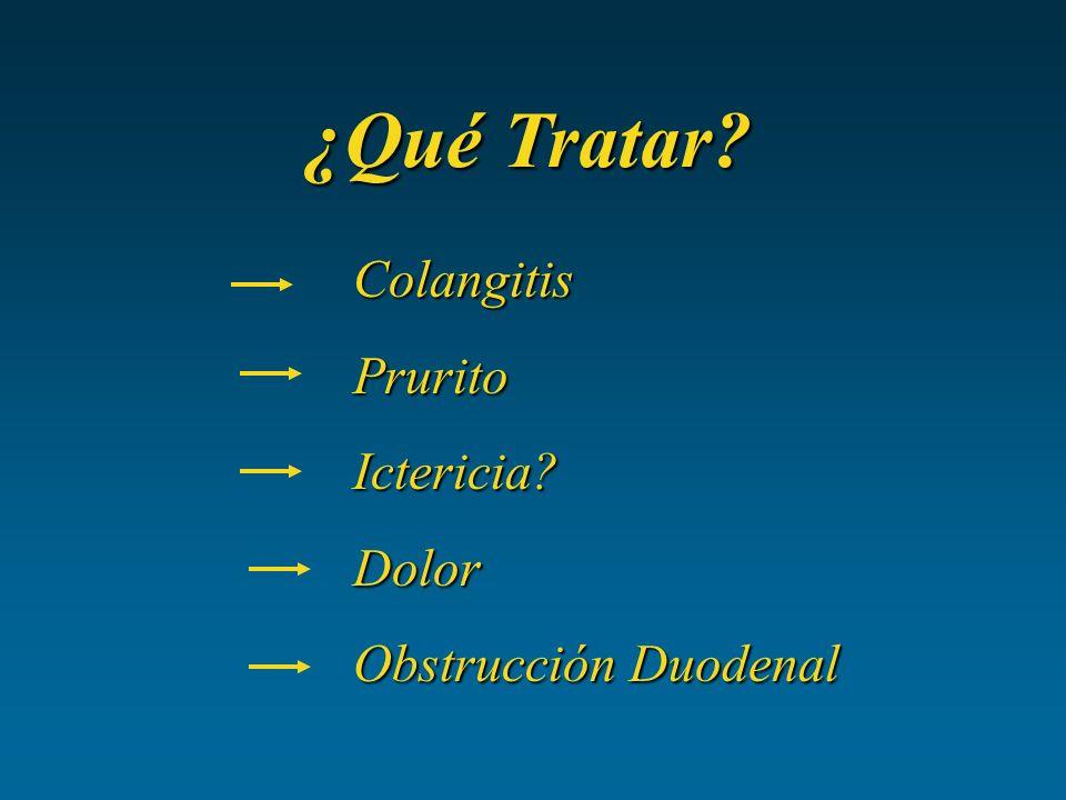 ¿Qué Tratar Colangitis Prurito Ictericia Dolor Obstrucción Duodenal