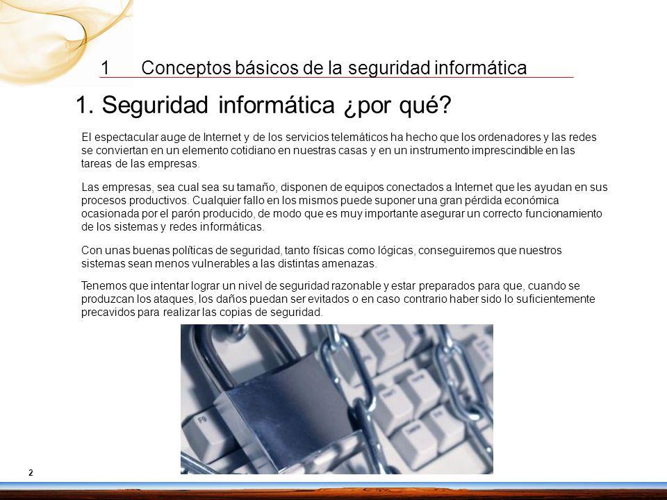 1. Seguridad informática ¿por qué