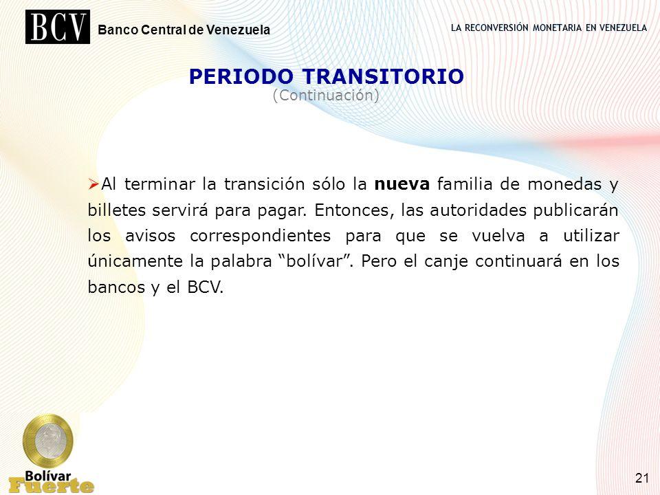 PERIODO TRANSITORIO (Continuación)
