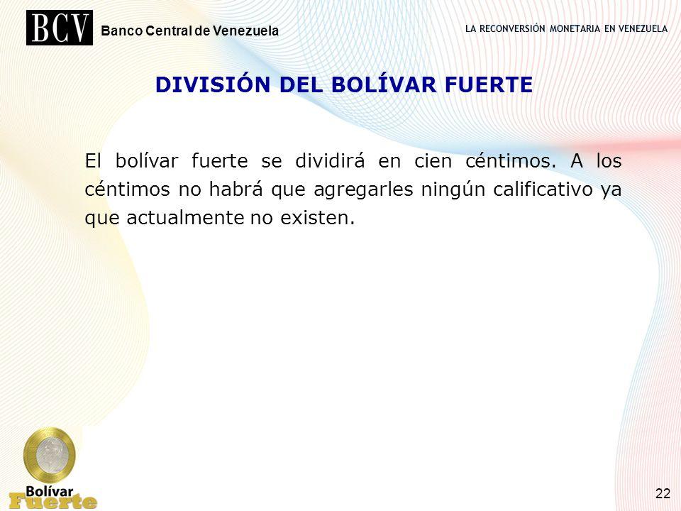 DIVISIÓN DEL BOLÍVAR FUERTE