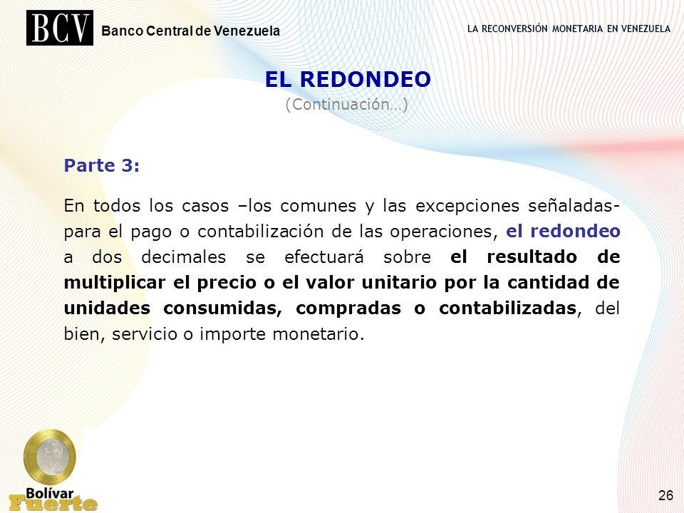 EL REDONDEO(Continuación…) Parte 3: