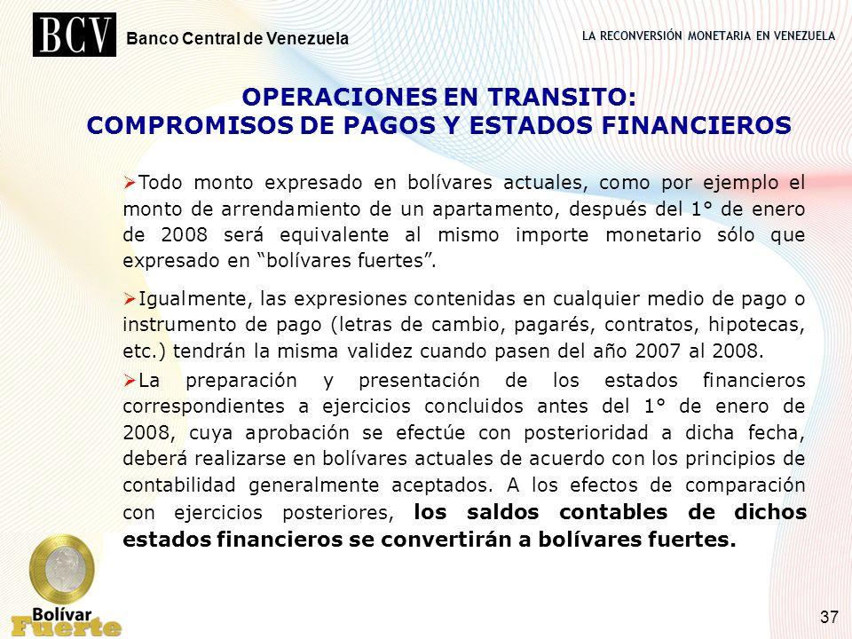 OPERACIONES EN TRANSITO: COMPROMISOS DE PAGOS Y ESTADOS FINANCIEROS
