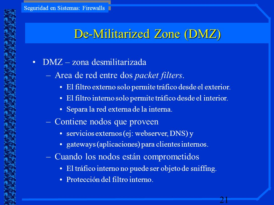 De-Militarized Zone (DMZ)