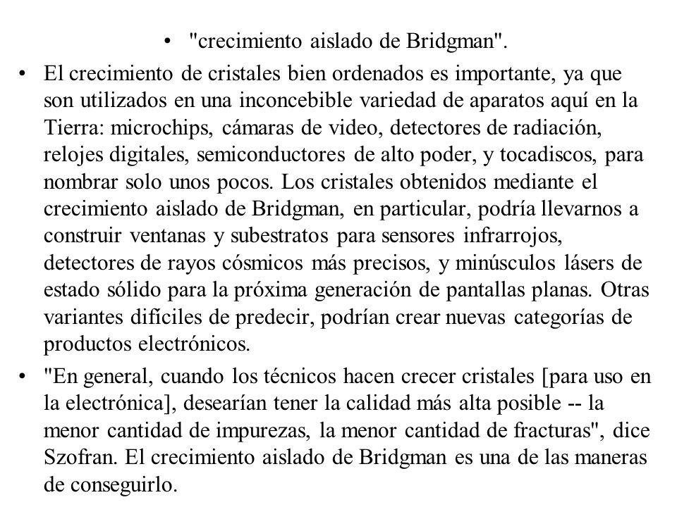 crecimiento aislado de Bridgman .