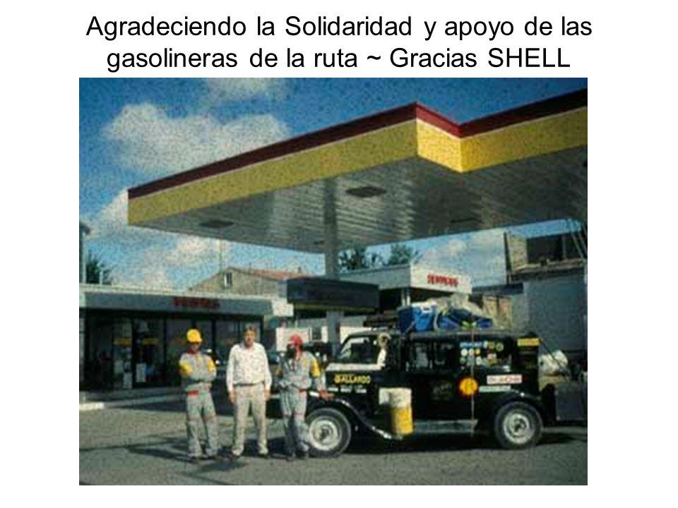 Agradeciendo la Solidaridad y apoyo de las gasolineras de la ruta ~ Gracias SHELL