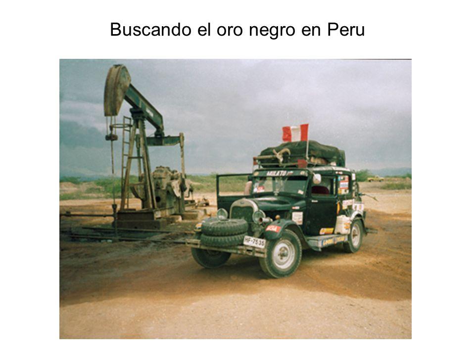 Buscando el oro negro en Peru