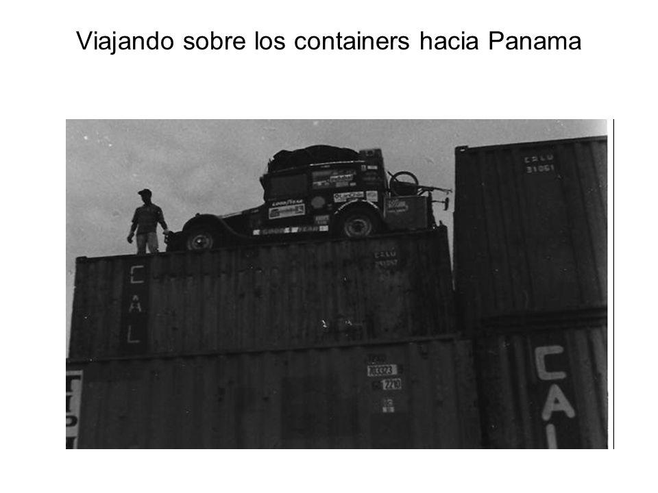 Viajando sobre los containers hacia Panama