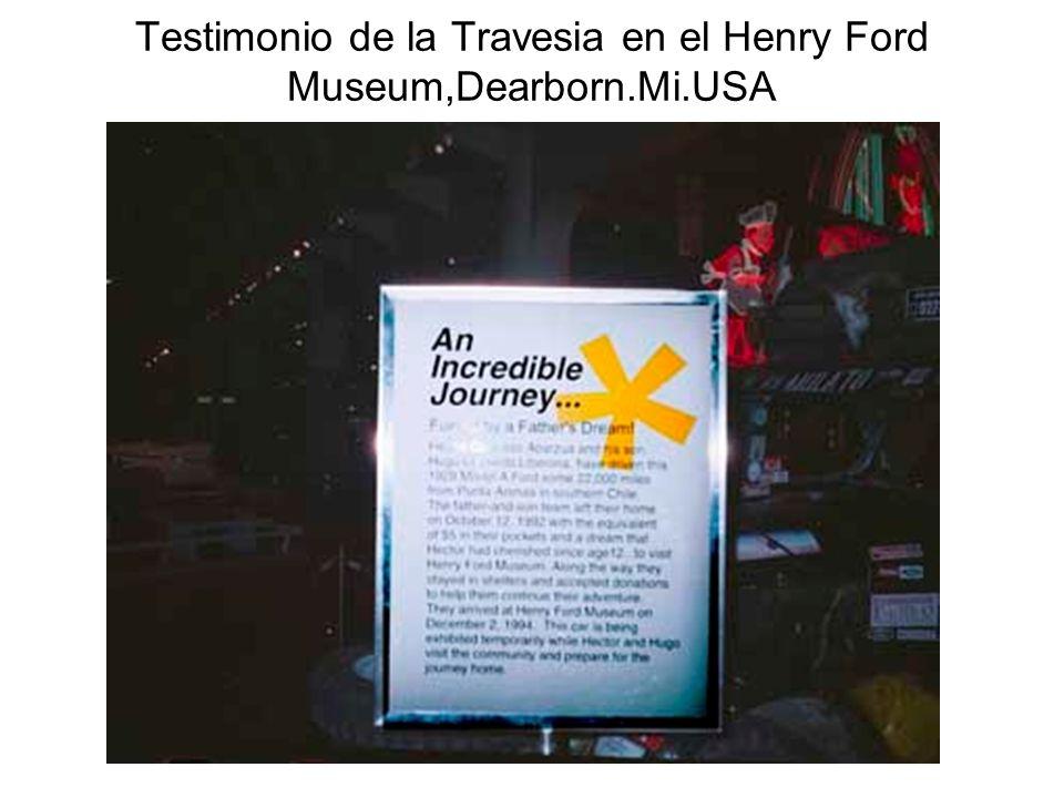 Testimonio de la Travesia en el Henry Ford Museum,Dearborn.Mi.USA