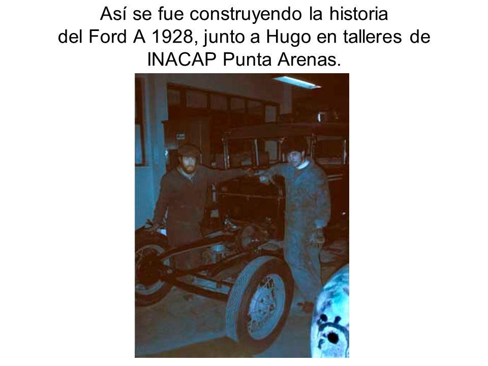 Así se fue construyendo la historia del Ford A 1928, junto a Hugo en talleres de INACAP Punta Arenas.