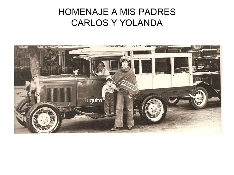 HOMENAJE A MIS PADRES CARLOS Y YOLANDA