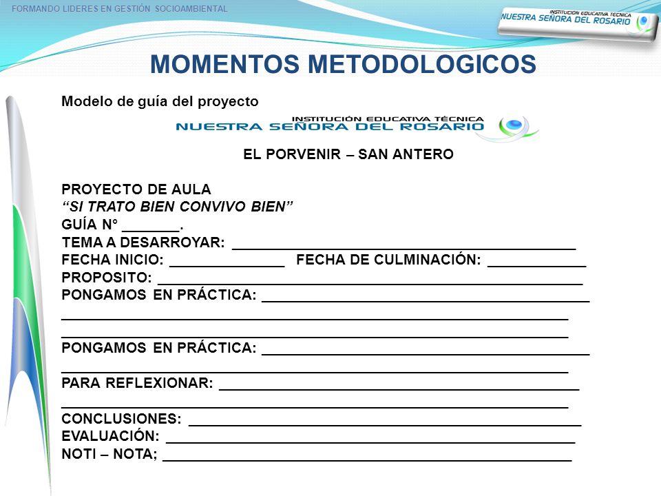 FORMANDO LIDERES EN GESTIÓN SOCIOAMBIENTAL MOMENTOS METODOLOGICOS
