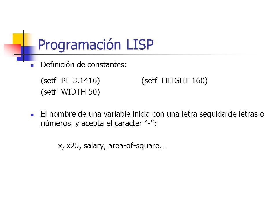 Programación LISP Definición de constantes: