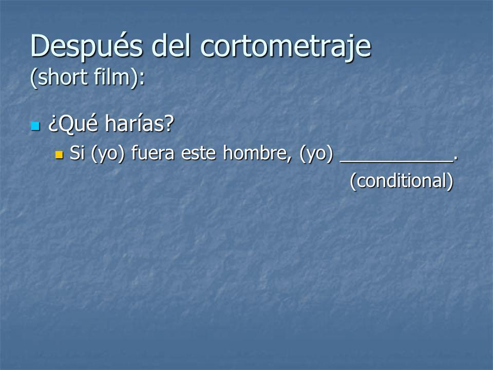 Después del cortometraje (short film):