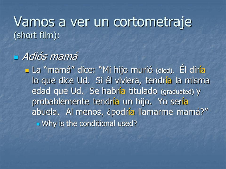 Vamos a ver un cortometraje (short film):