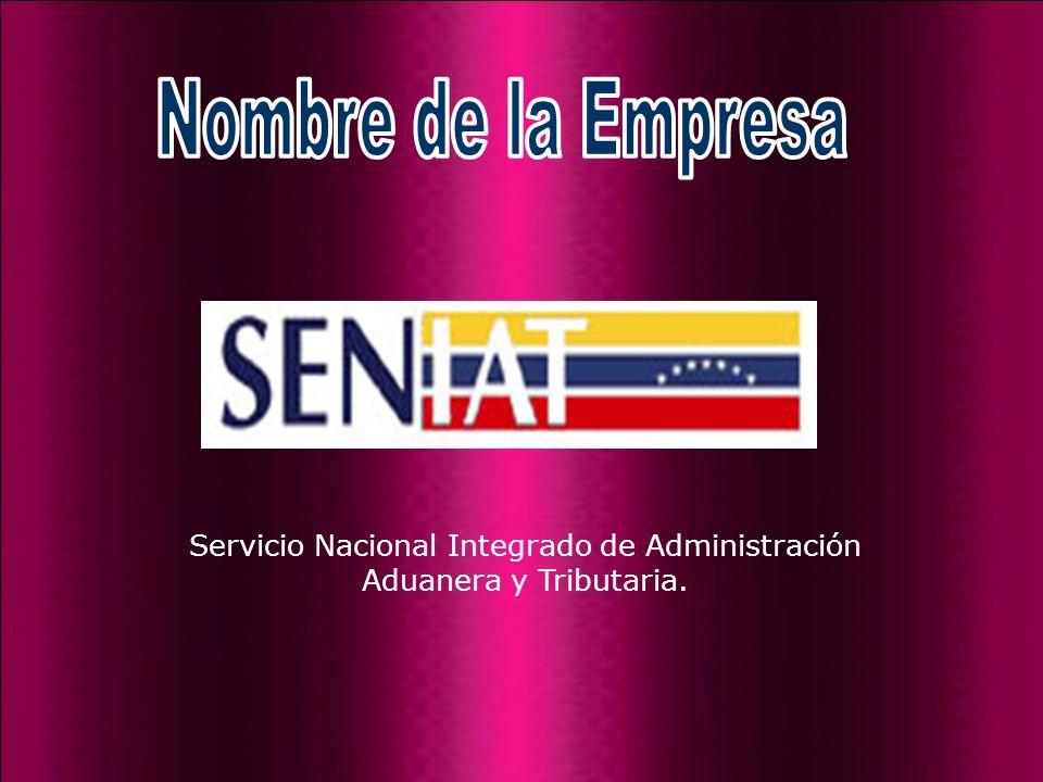 Servicio Nacional Integrado de Administración Aduanera y Tributaria.