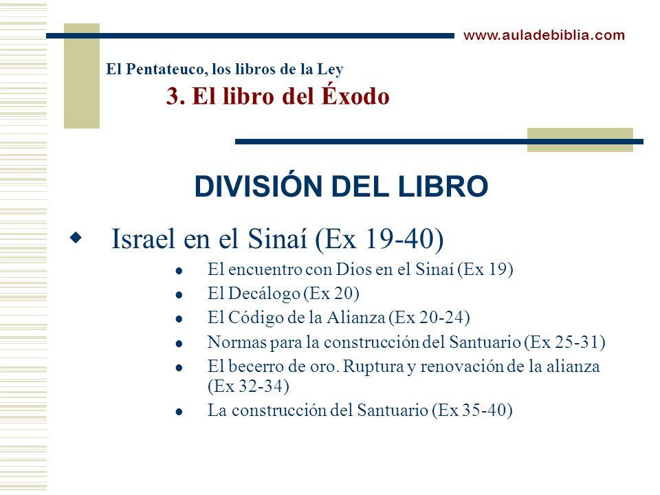 El Pentateuco, los libros de la Ley 3. El libro del Éxodo