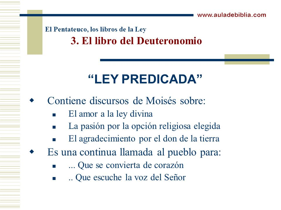 El Pentateuco, los libros de la Ley 3. El libro del Deuteronomio