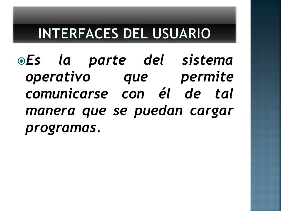 Interfaces del usuario