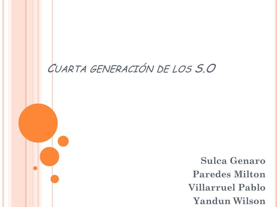 Cuarta generación de los S.O